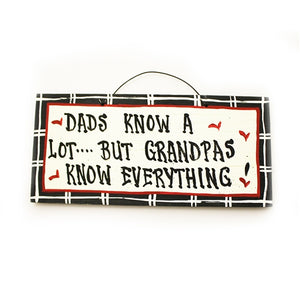 IM's Countryside Painting Dads Know A Lot ... But Grandpas Know Everything Sign