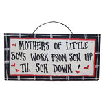 IM's Countryside Painting Mothers of Little Boys Work From Son Up Til Son Down Sign