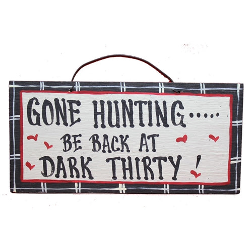IM's Countryside Painting Gone Hunting ... Be Back at Dark Thirty Sign