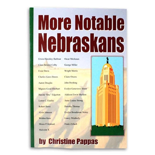 More Notable Nebraskans by Christine Pappas