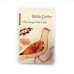 Willa Cather Foundation The Song of the Lark by Willa Cather