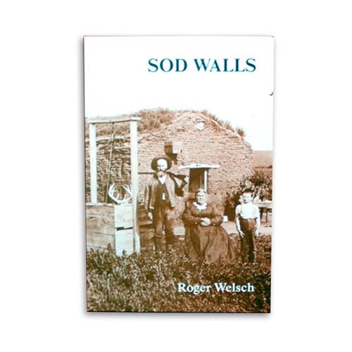 Sod Walls by Roger Welsch