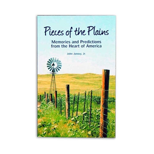 Pieces of the Plains: Memories and Predictions from the Heart of America by John Janovy, Jr.