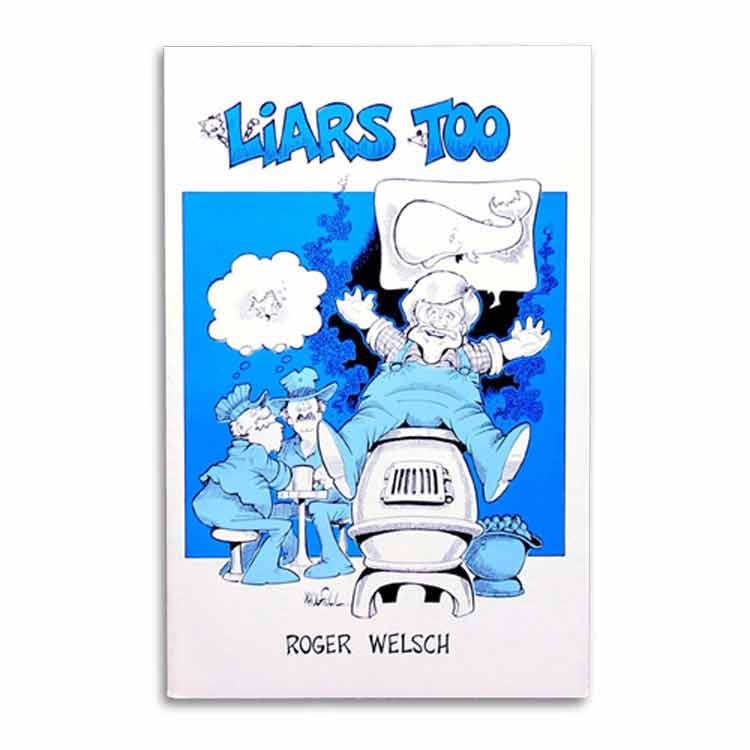 Liars Too by Roger Welsch