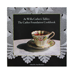 Willa Cather Foundation At Willa Cather's Tables: The Cather Foundation Cookbook