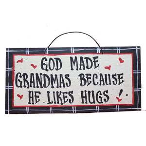 IM's Countryside Painting God Made Grandmas Because He Likes Hugs Sign