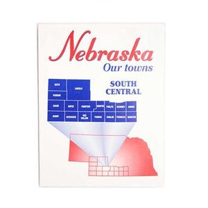 Nebraska: Our Towns; South Central