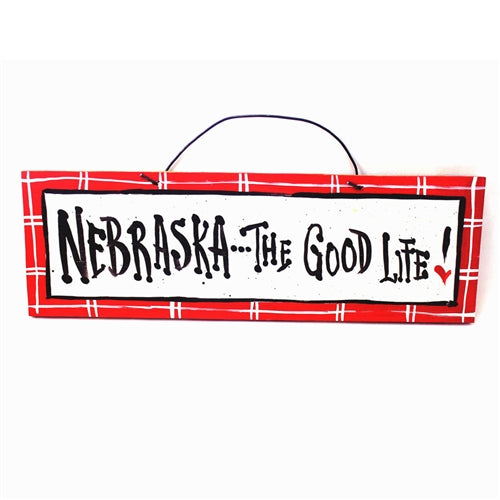 IM's Countryside Painting Nebraska... The Good Life Sign