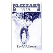Blizzard 1949 by Roy Alleman