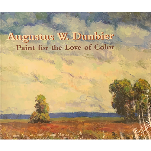Augustus W. Dunbier Paint for the Love of Color