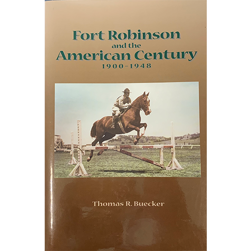 Fort Robinson and the American Century 1900-1948