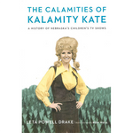 The Calamities of Kalamity Kate