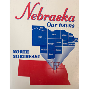 Nebraska: Our Towns, North Northeast