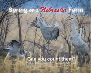 Spring on a Nebraska Farm - Can you count them? | Learn Your Numbers Book | Great Nebraska Photography Book For All Ages