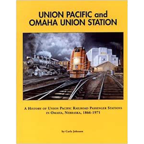 Union Pacific and Omaha Union Station