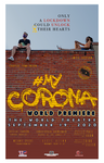 #MyCorona Official Movie World Premiere Poster