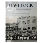 Havelock: A Photo History and Walking Tour by James L McKee, Edward F. Zimmer & Lori K Jorgensen