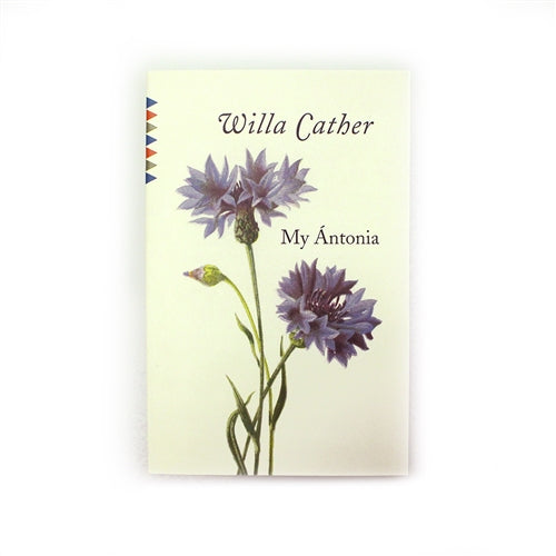 Willa Cather Foundation My Antonia by Willa Cather