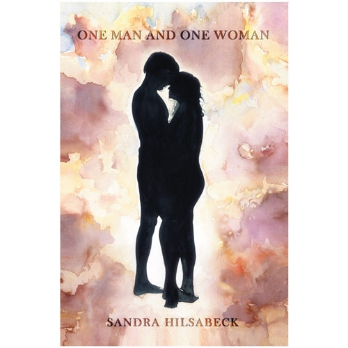 One Man and One Woman by Sandra Hilsabeck