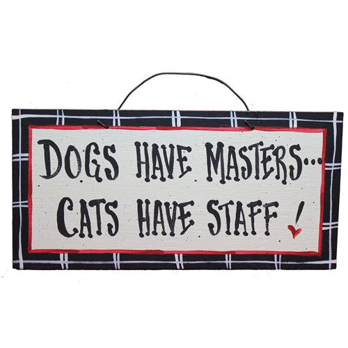 IM's Countryside Painting Dogs Have Masters ... Cats Have Staff Sign