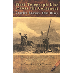 First Telegraph Line Across the Continent