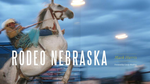 Rodeo Nebraska | Mark Harris | Lee Booksellers