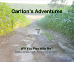 Carlton's Adventures | A Dog's Adventures on a Nebraska Farm | Great Book For Kids