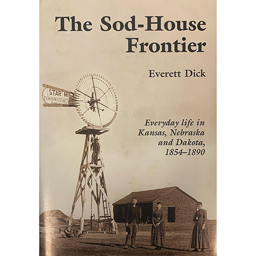 The Sod-House Frontier