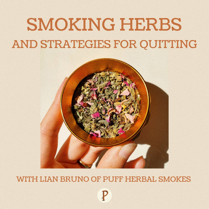 HerbRally Podcast: Smoking Herbs and Strategies for Quitting
