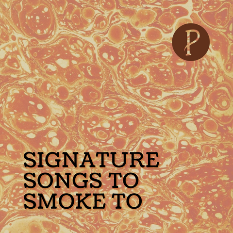 """Signature Songs To Smoke To"" Spotify playlist"