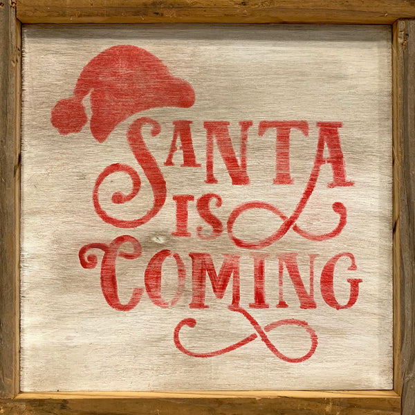 Rustic Wall Sign- Santa is Coming