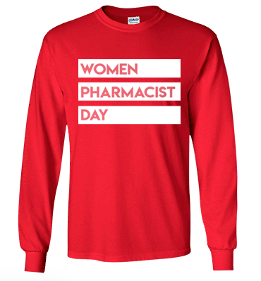 Women Pharmacist Day 2018 Quote Long Sleeve Shirt