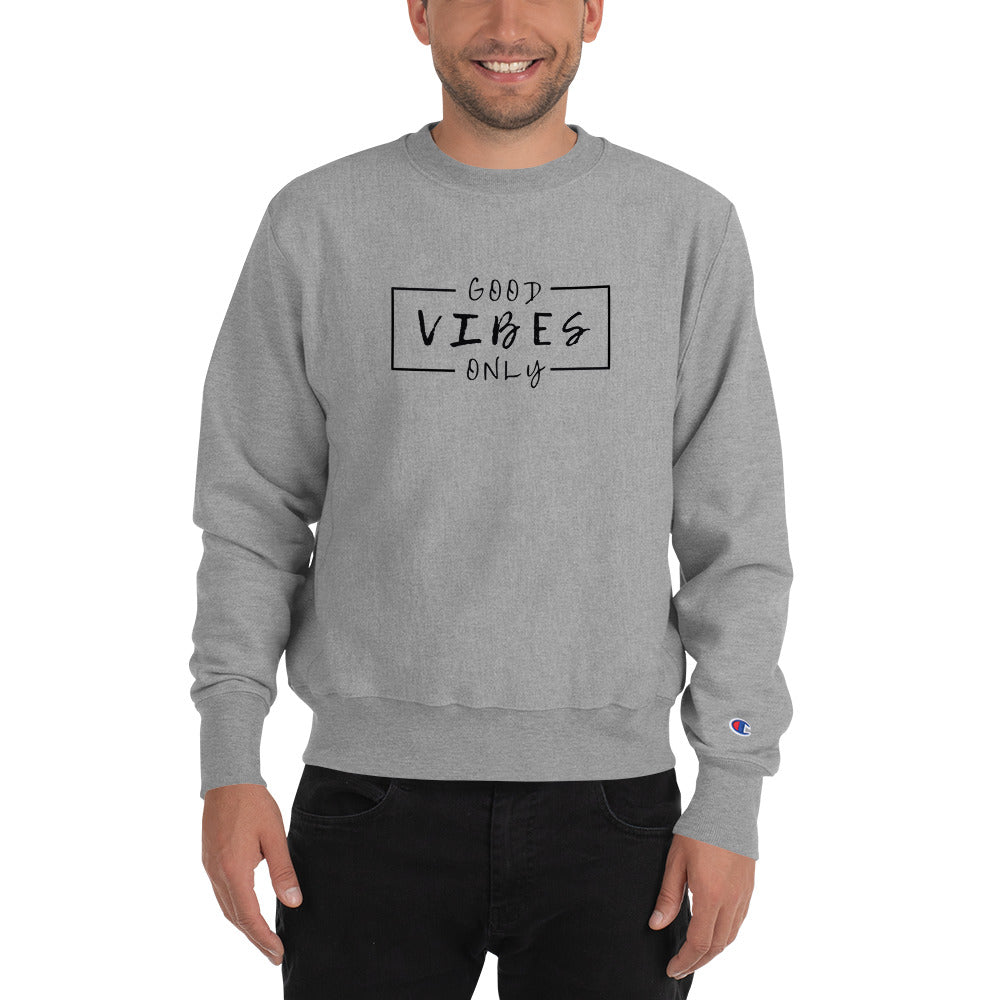 GOOD VIBES ONLY Cosmic Champion Graphic Sweatshirt