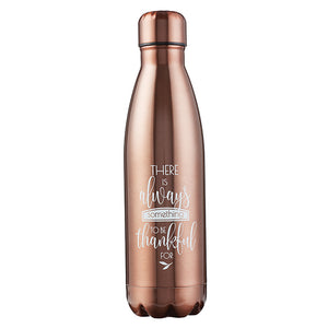 There's Always Something To Be Thankful For Bronze Stainless Steel Water Bottle