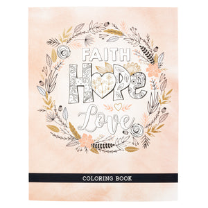 Faith Hope and Love Coloring Book