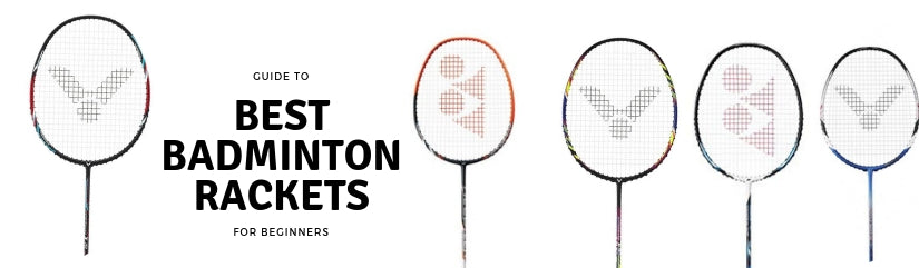 Learn How to buy a Badminton Racket as a Beginner
