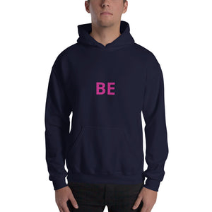 BE- Unisex Hooded Sweatshirt