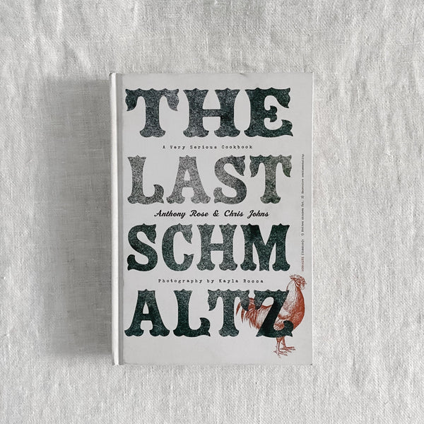 The Last Schmaltz by Anthony Rose and Chris Johns