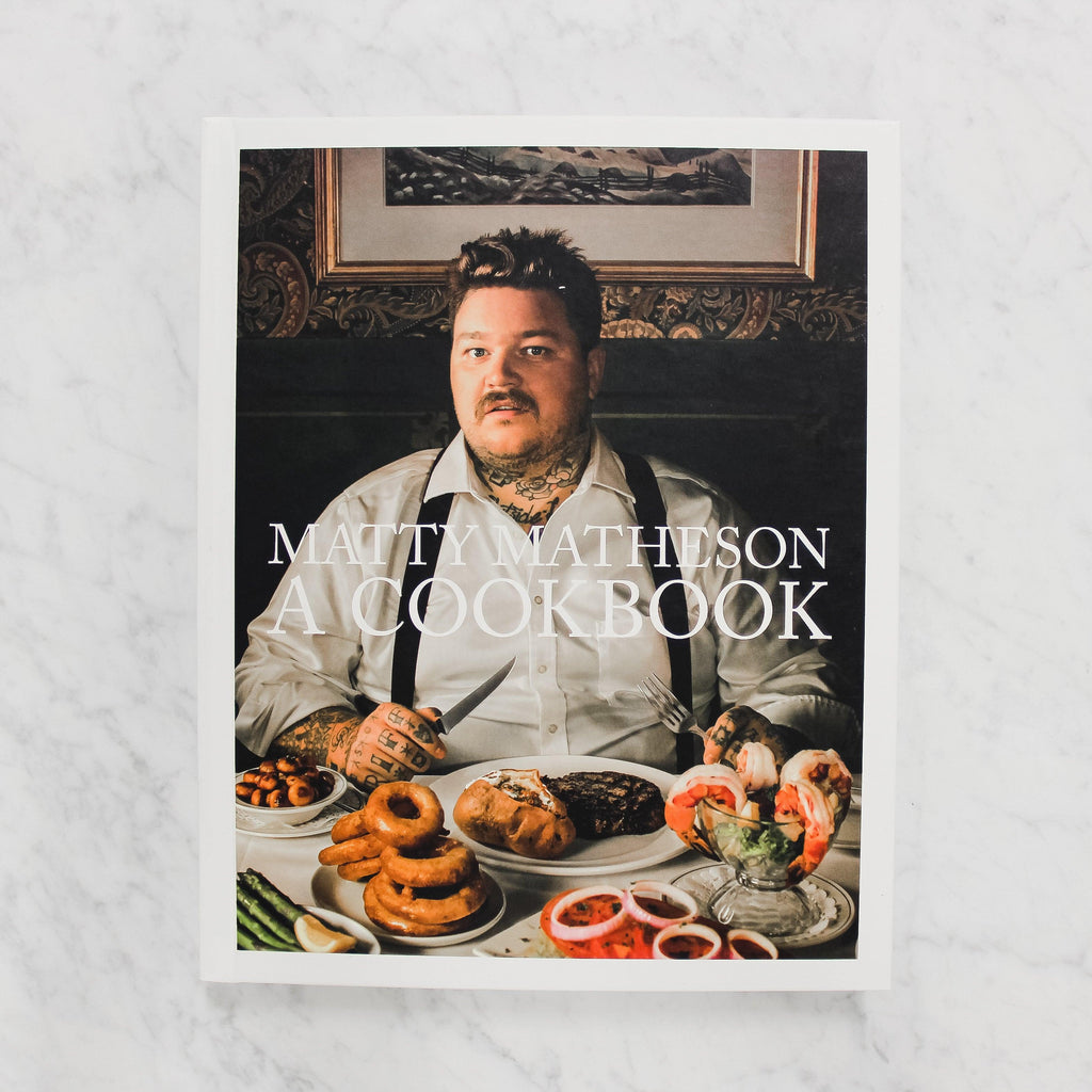 front cover of matty matheson's a cookbook