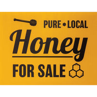 Pure Local Honey For Sale Sign