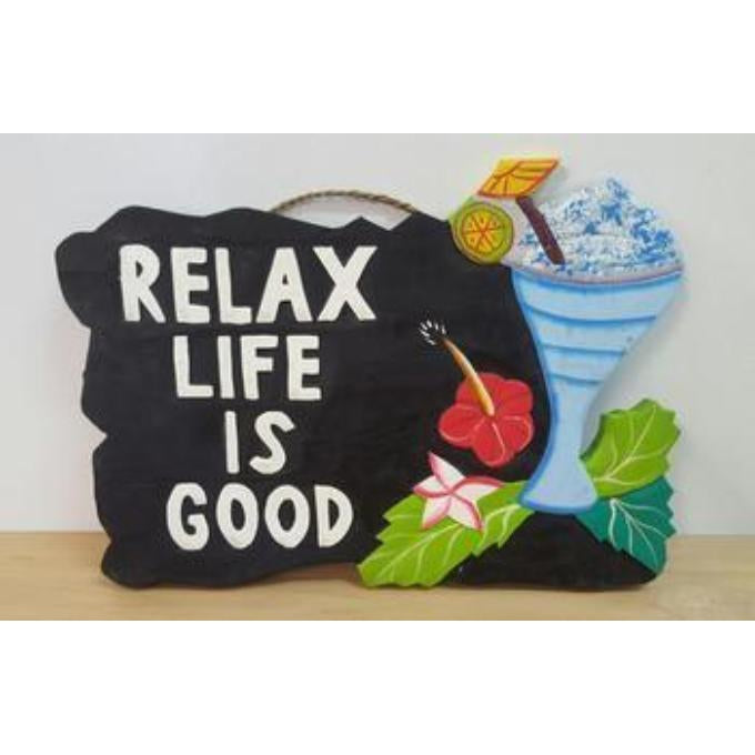 RELAX LIFE IS GOOD - WORLD OF DECOR