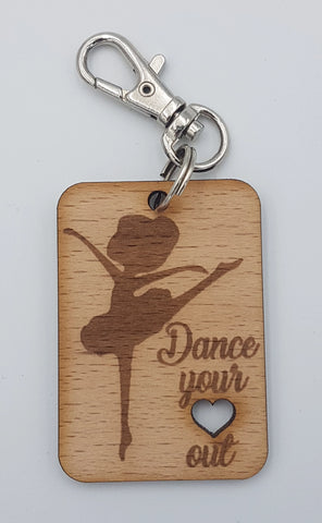 """Dance your heart out"" Keyring"