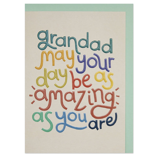'Grandad may your day be as amazing as you are' typographic card