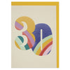 Colourful rainbow numbers age 30 Birthday card