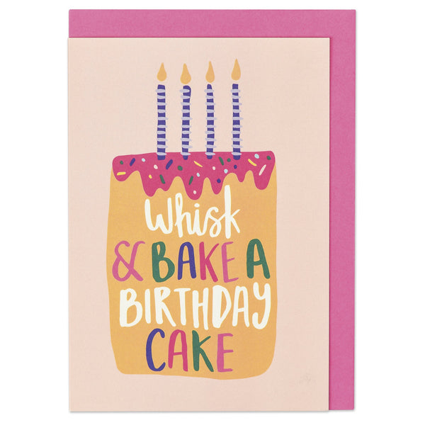 Whisk & bake a Birthday cake