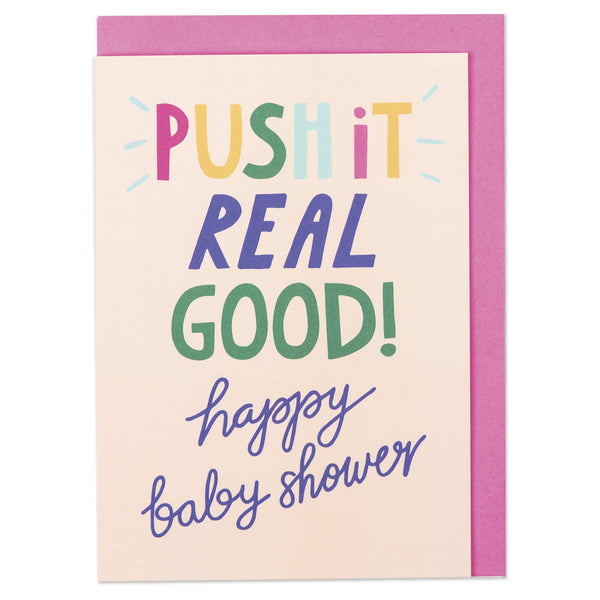 Push it Real Good! Happy Baby shower