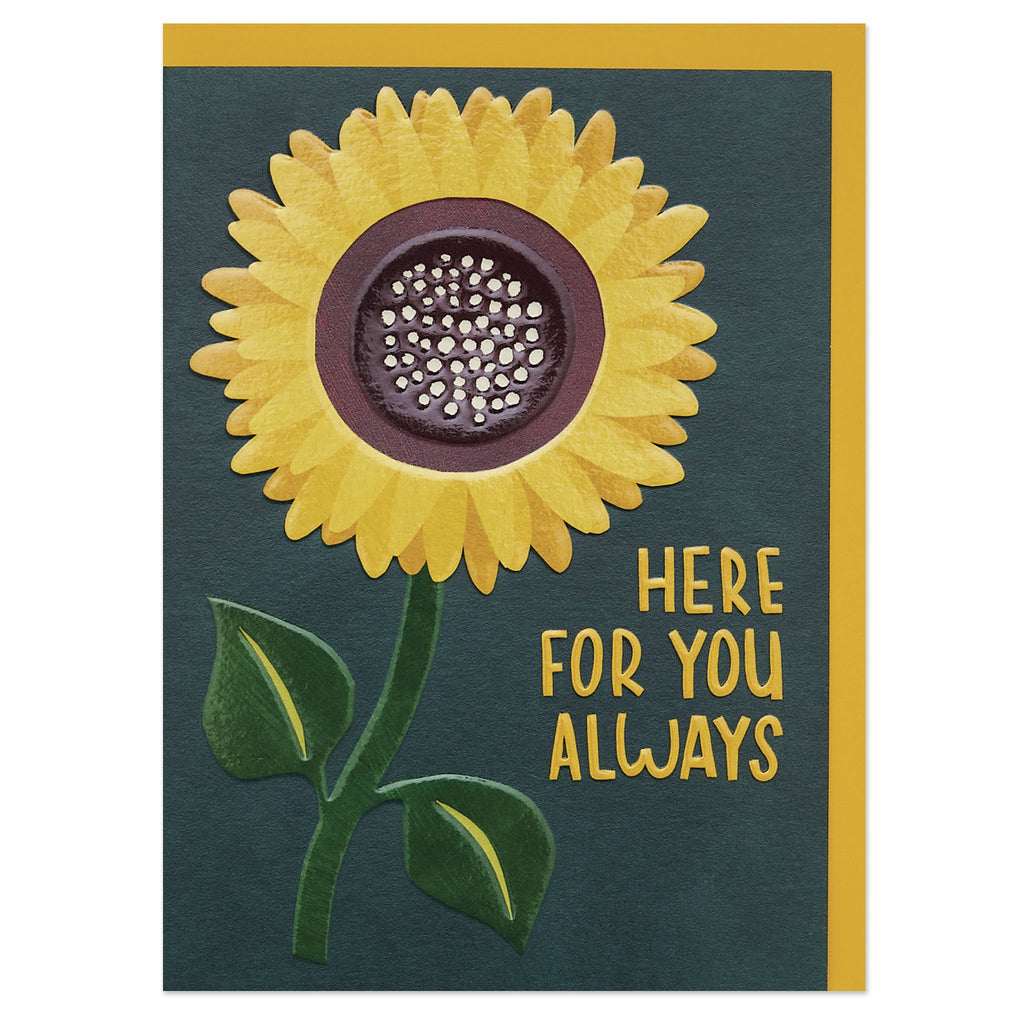 'Here for you always' gorgeous sunflower luxury thinking of you card