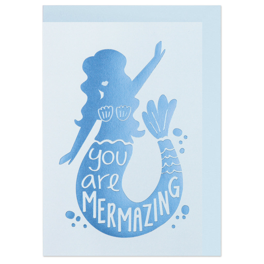 You are Mermazing Card