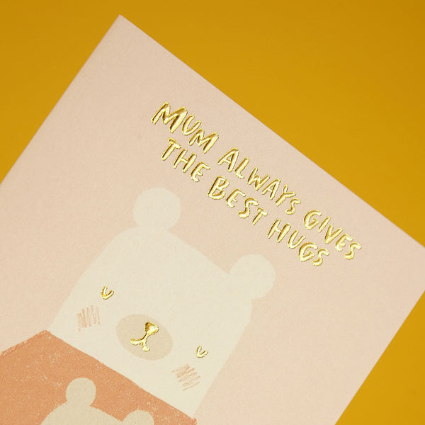 'Mum Always Gives the Best Hugs' Cute Illustration Card