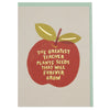 'The greatest teacher plants seeds that will forever grow' thank you teacher card